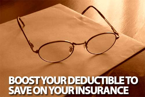 raise deductible to save on insurance